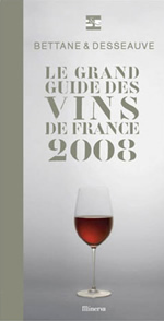 Guide des Grands Vins de France Bettane et Desseauve